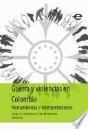 Guerra y violencias en Colombia