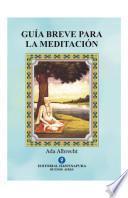 Guía Breve para la Meditación