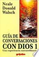Guia De Conversaciones Con Dios