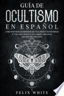 Guía de Ocultismo en Español