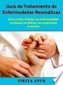 Guía de tratamiento de Enfermedades Reumáticas