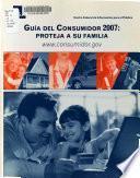 Guía del consumidor .... : proteja a su familia