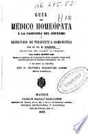 Guía del médico homeópata á la cabecera del enfermo y repertorio de terapeutica homeopatica