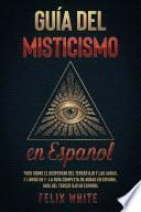 Guía del Misticismo en Español