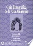 Guía etnográfica de la alta amazonía