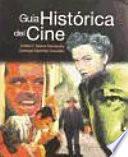 Guía histórica del cine