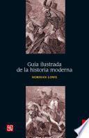 Guía ilustrada de la historia moderna
