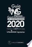 Guía MG México Gastronómico Los 120 restaurantes 2020