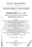 Guia minera para ingenieros y practicos