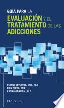 Guía para la evaluación y el tratamiento de las adicciones