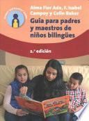 Guía para Padres y Maestros Ninos Bilingües