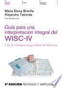 Guía para una interpretación integral del WISC- IV