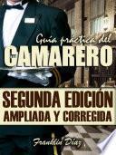 GUÍA PRÁCTICA DEL CAMARERO