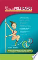 Guía práctica del Pole Dance
