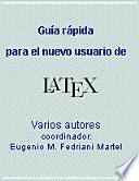 Guía rápida para el nuevo usuario de LaTeX