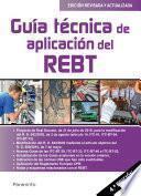 Guía técnica de aplicación del REBT 4.ª edición 2019