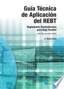 Guía Técnica de aplicación del REBT: Real Decreto 842/2002
