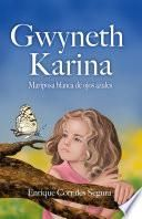 Gwyneth Karina: Mariposa blanca de ojos azules