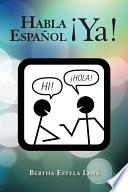 Habla Español ¡Ya!