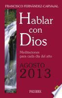 Hablar con Dios - Agosto 2013