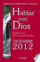 Hablar con Dios - Diciembre 2012