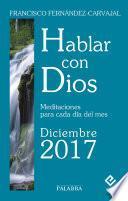 Hablar con Dios - Diciembre 2017