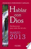 Hablar con Dios - Marzo 2013