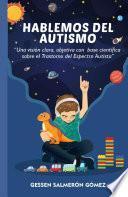 Hablemos del Autismo