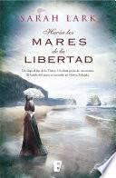 Hacia los mares de la libertad (Trilogía del árbol Kauri 1)