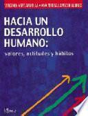 Hacia un desarrollo humano / Towards Human Development