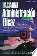 Hacia una Administracion Eficaz