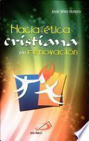 Hacia una Etica Cristiana en Renovacion