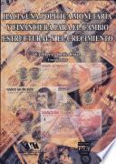 Hacia una política monetaria y financiera para el cambio estructural y el crecimiento