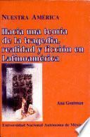 Hacia una teoría de la tragedia, realidad y ficción en Latinoamérica