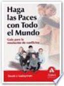 HAGA LAS PACES CON TODO EL MUNDO