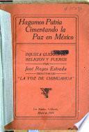 Hagamos patria cimentando la paz en México