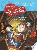 ¡Han robado el cuadro de Lisa! (El pequeño Leo Da Vinci 2)