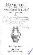 Handbuch der spanische Sprache und Litteratur: Poetischer Theil