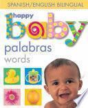 Happy Baby: Words Bilingual