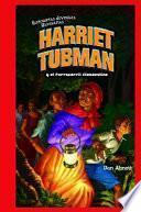 Harriet Tubman y el Ferrocarril Clandestino (Harriet Tubman and the Underground Railroad)