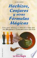 Hechizos, conjuros y otras fórmulas mágicas