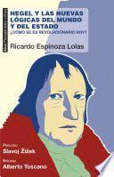 Hegel y las nuevas lógicas del mundo y del Estado