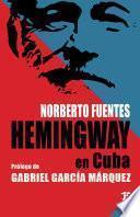 Hemingway en Cuba