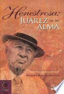Henestrosa, Juárez en mi alma