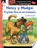 Henry y Mudge: El primer libro de sus aventuras (Henry and Mudge: The First Book): An Instructional Guide for Literature