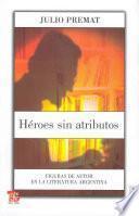 Héroes sin atributos