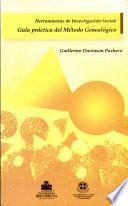Herramientas de Investigacion Social. Guía Práctica del Método Genealógico