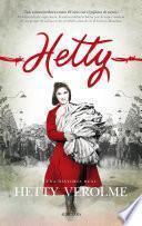 Hetty una historia real