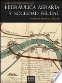 Hidráulica agraria y sociedad feudal
