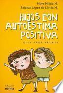Hijos Con Autoestima Positiva